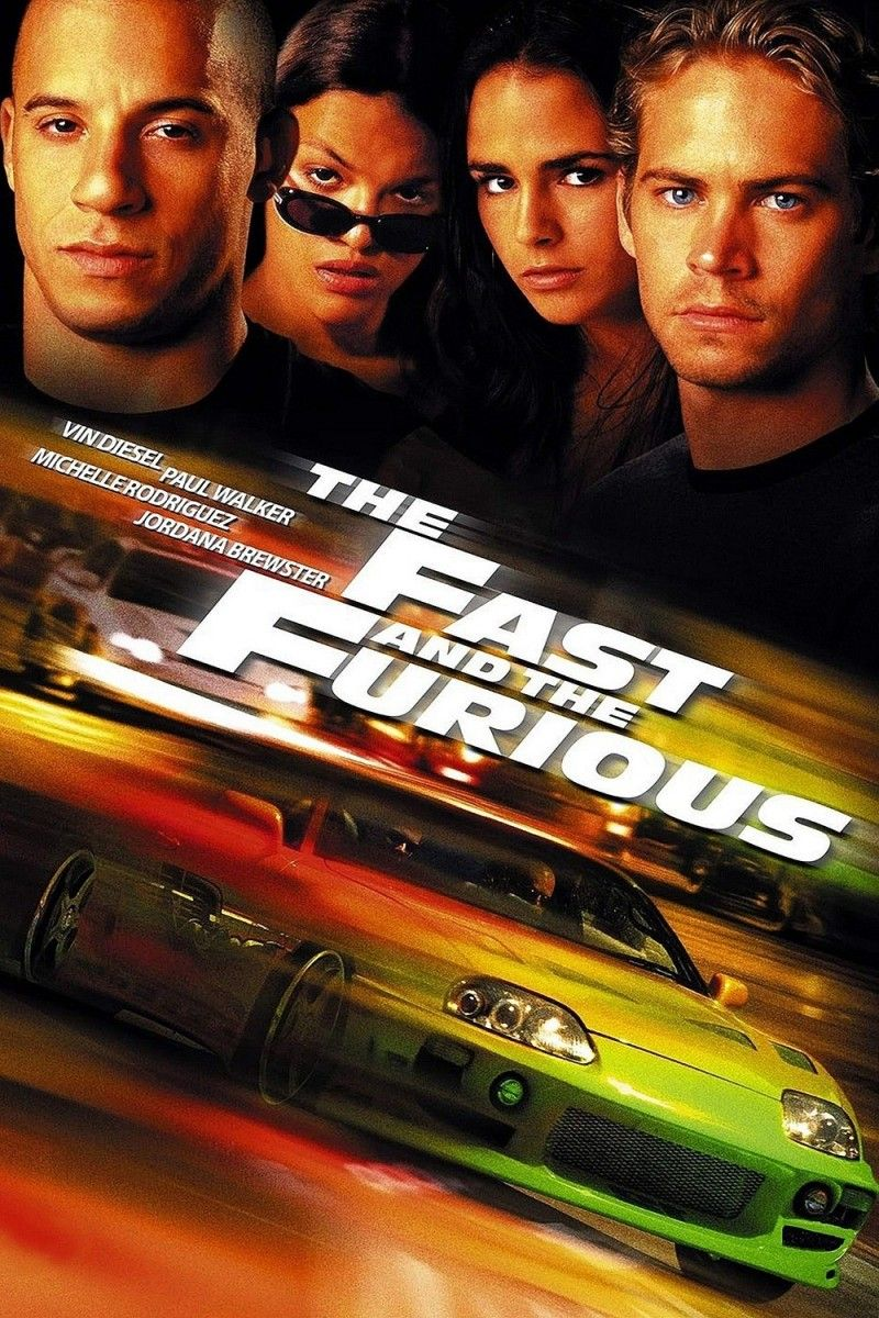 - The Fast and The Furious